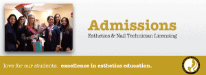 Admissions Info for Esthetics and Nail Techn Training In Northern Virginia