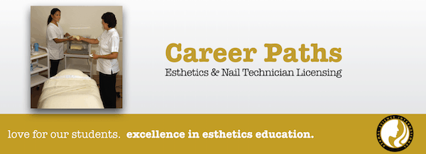 Career Paths for Esthetician School and Nail Tech School