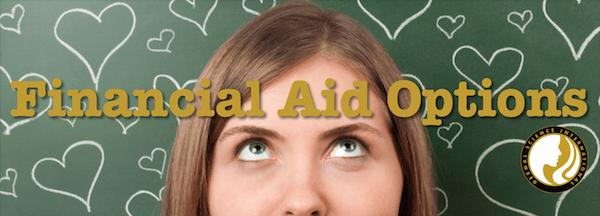 Esthetic School Financial Aid Options