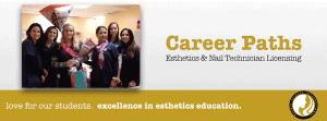 Esthetics School and Nail Tech School Career Paths