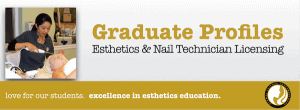 Graduate Info For Esthetics and Nail Techs
