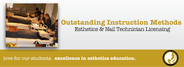 Instruction Methods for Esthetics and Nail Technician Licensing
