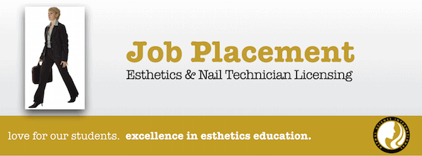 Job Placement for Esthecian School and Nail Tech School