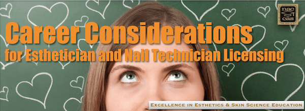 PIcture of Career Considerations for Estheticians and Nail Technicians