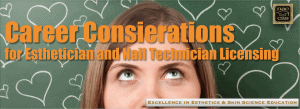 Picture of Career Considerations for Esthetician and Nail Technician Licensing