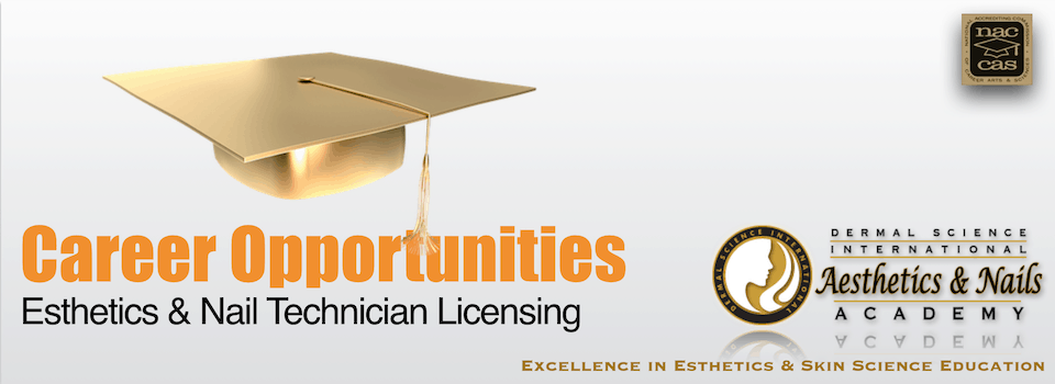 Picture of Career Opportunities for Esthetician Licensing and Nail Technician Licensing