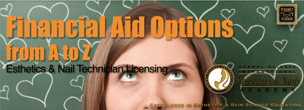 Financial Aid for Esthetics and Nail Technician Licensing