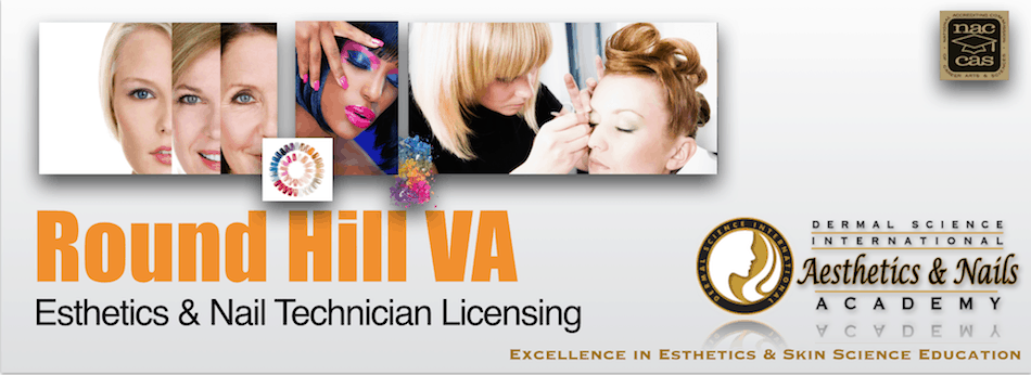 Picture of Round Hill VA Esthetician and Nail Technician Licensing