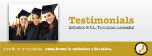 Testimonials for Esthetics Training and Nail Tech Training