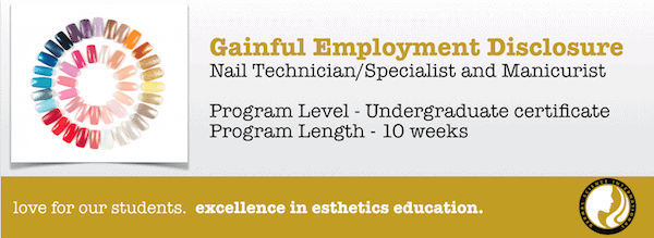 Gainful Employment Disclosure Statement - Nail Technician - Specialist and Manicurist
